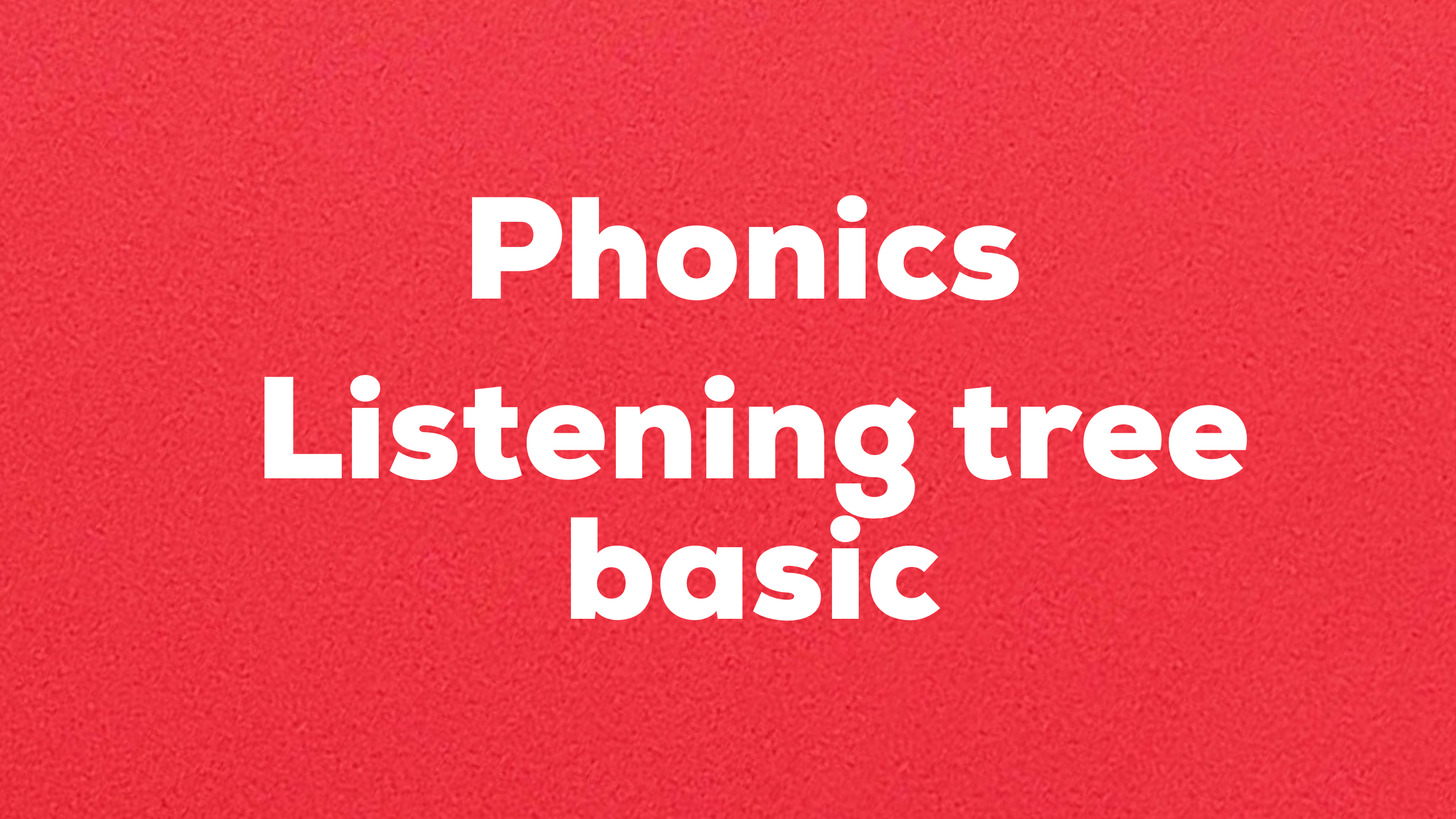 Phonics Listening tree basic 難易度☆☆☆