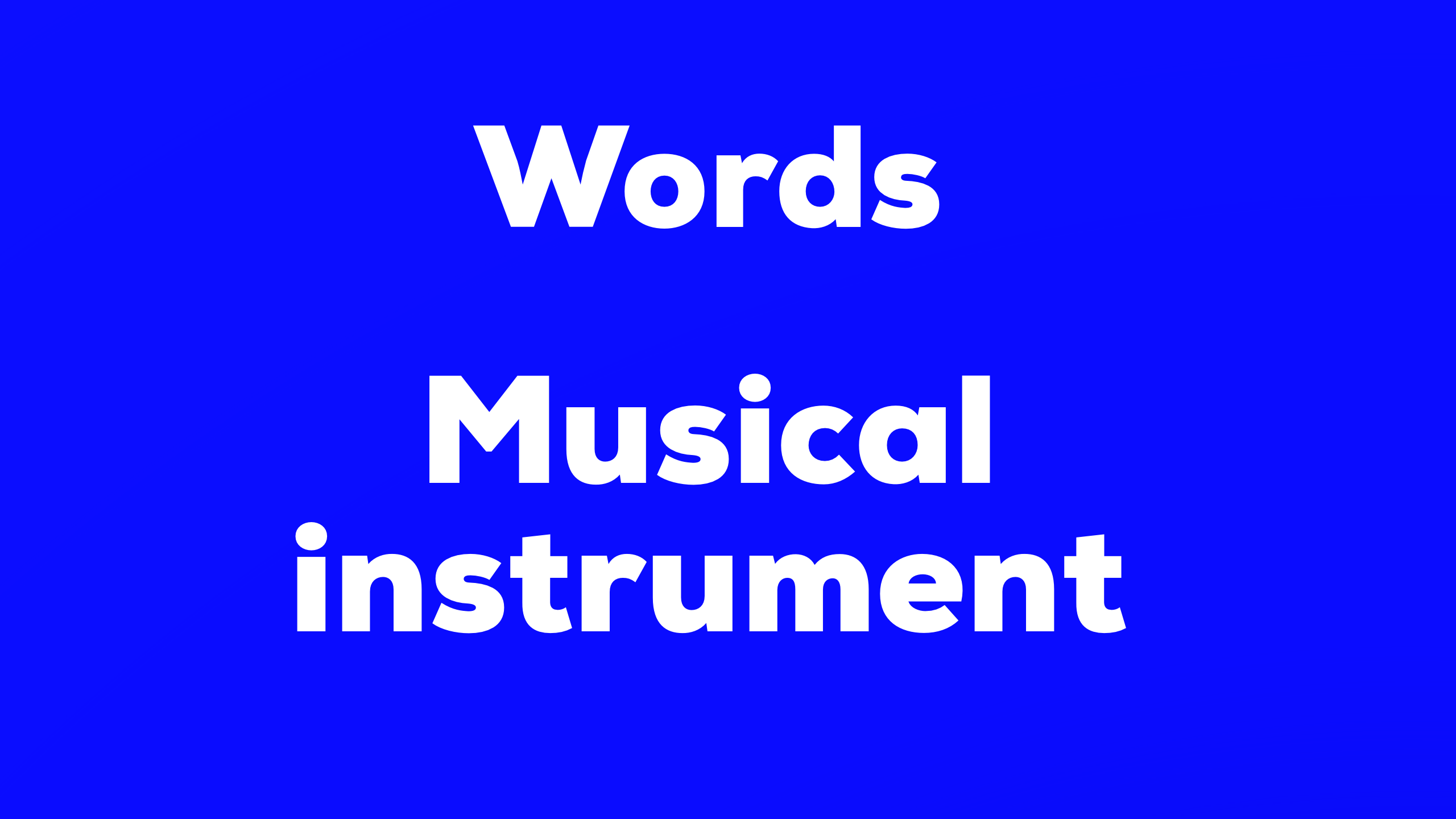 Words Musical Instruments 難易度☆☆
