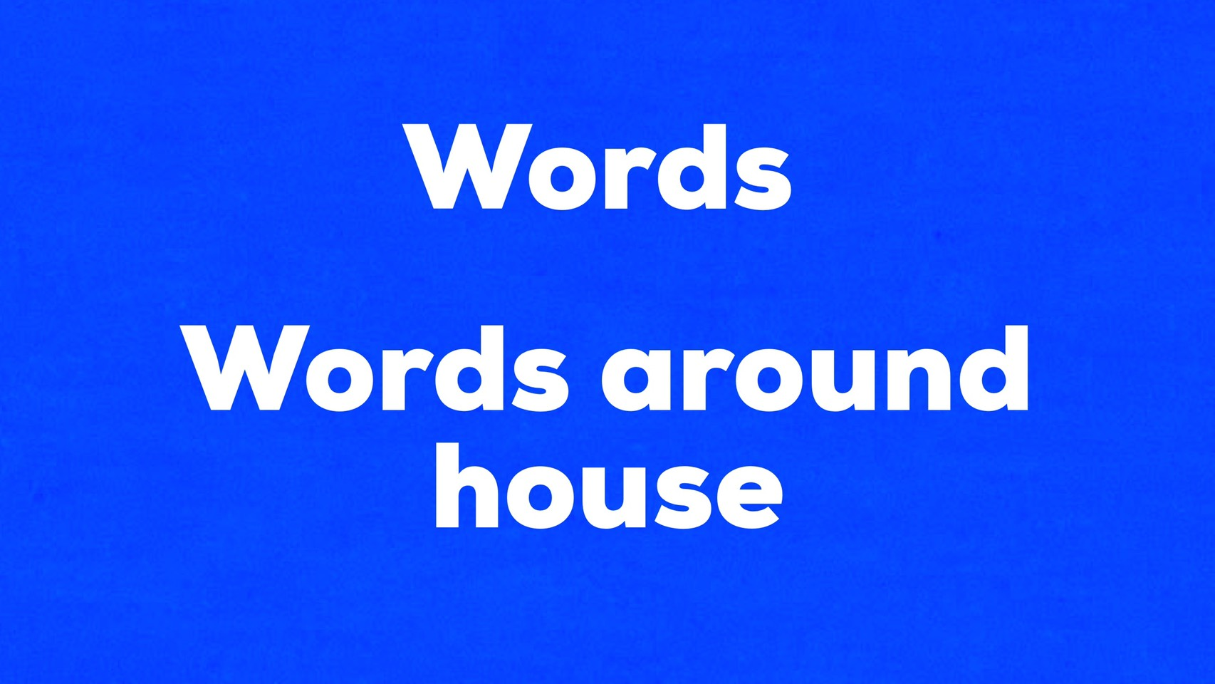 Words around a house 難易度☆☆