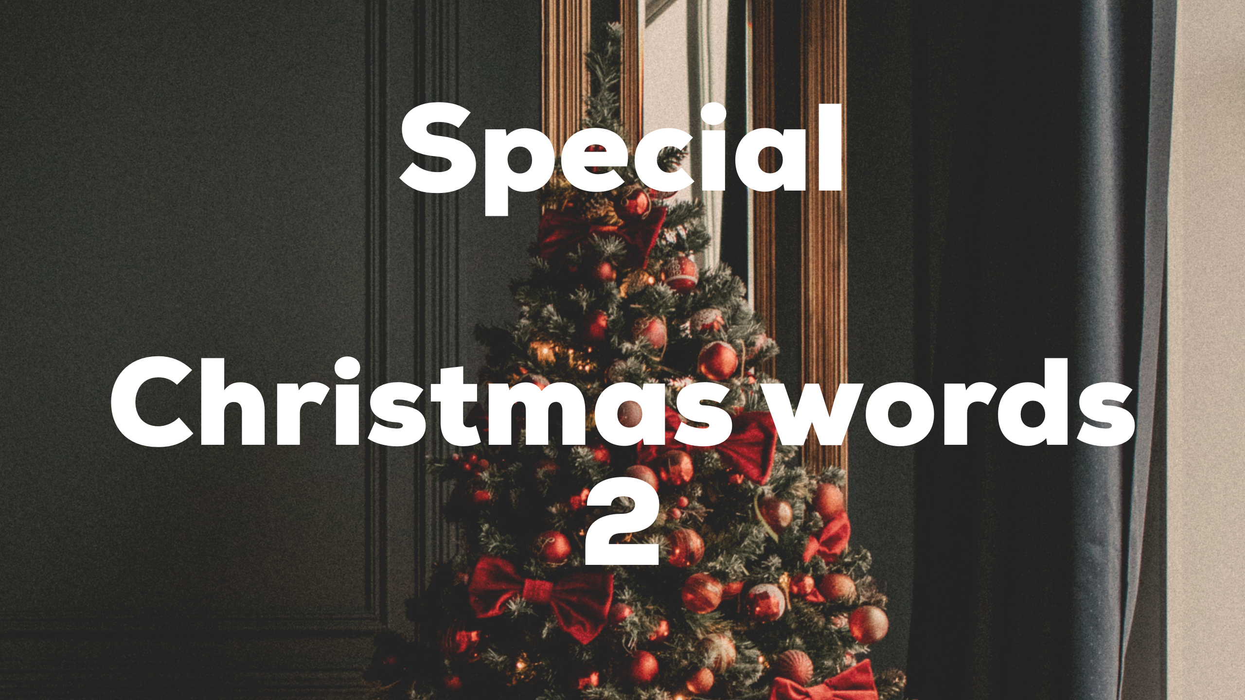Special – Christmas words 2