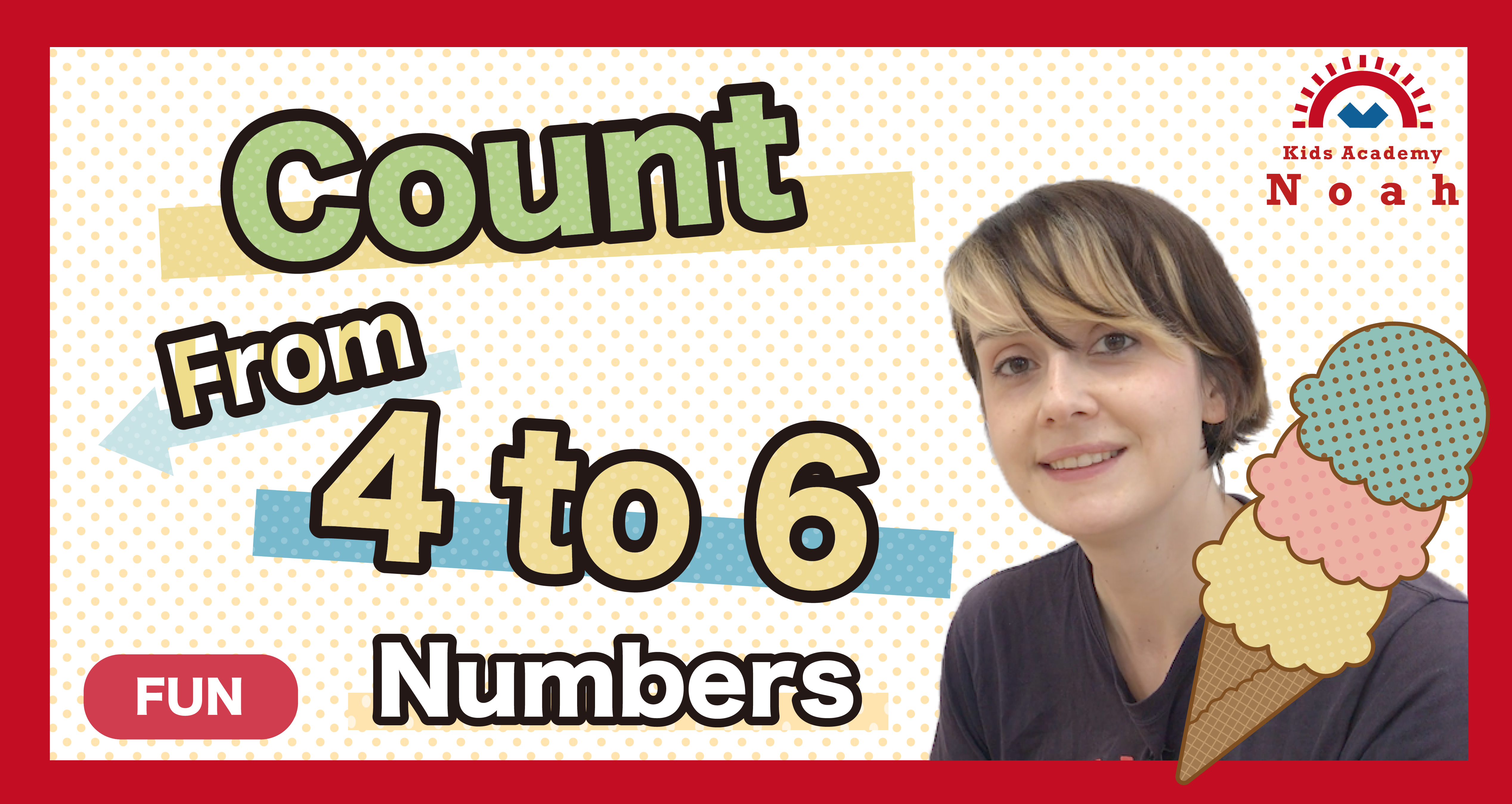 Count from 4 to 6.-FUN-