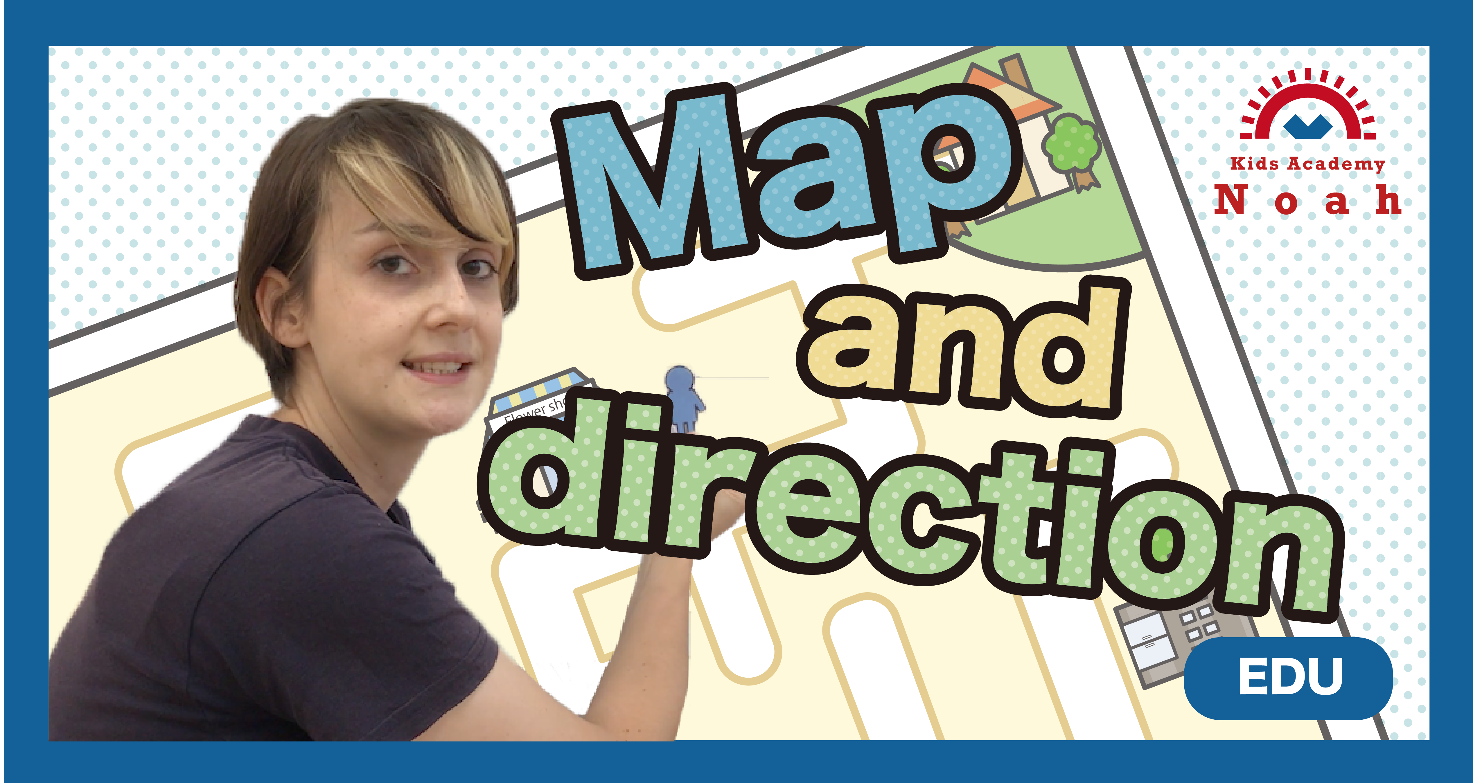 Map and direction-EDU-