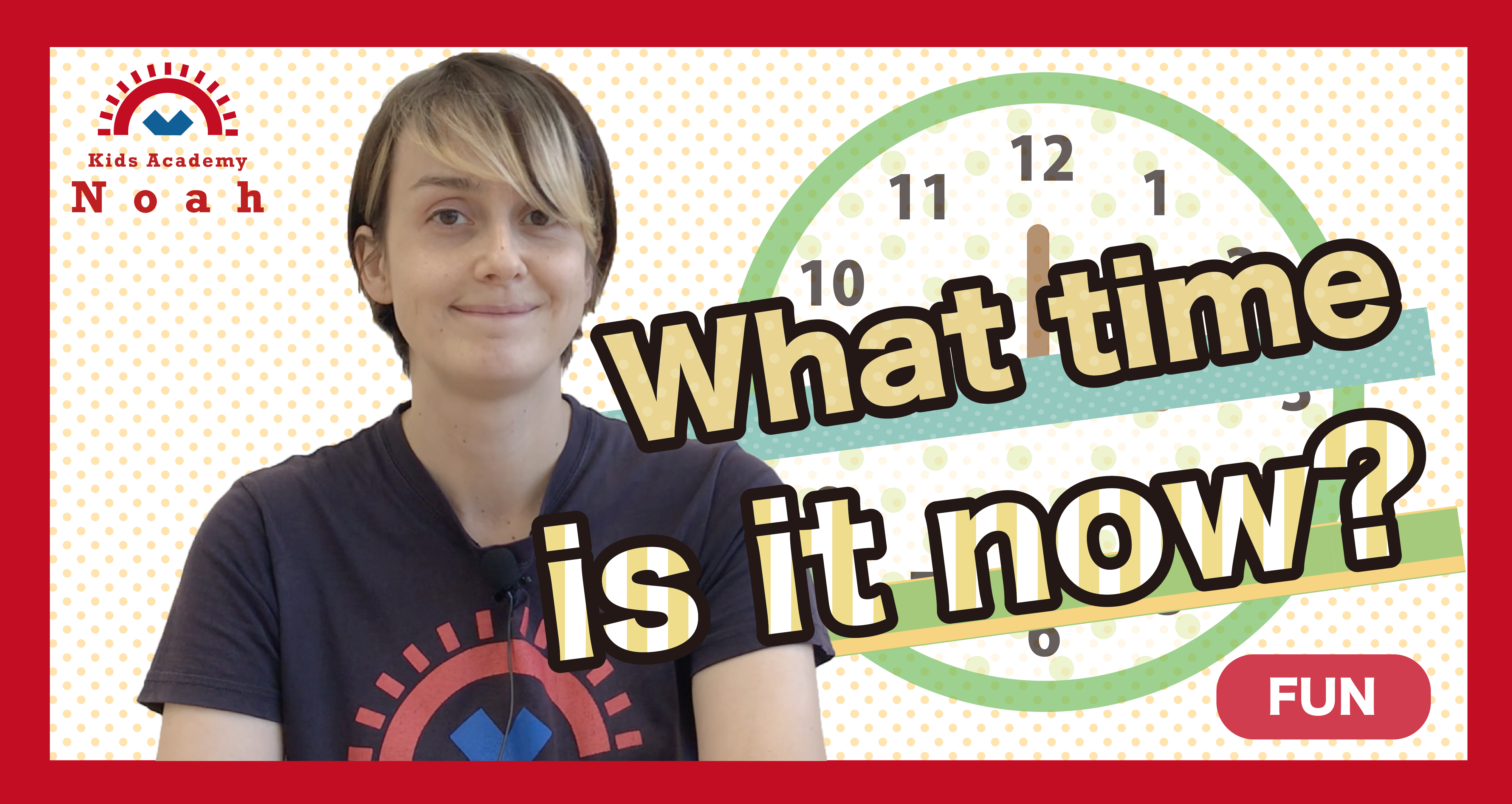What time is it now?-FUN-