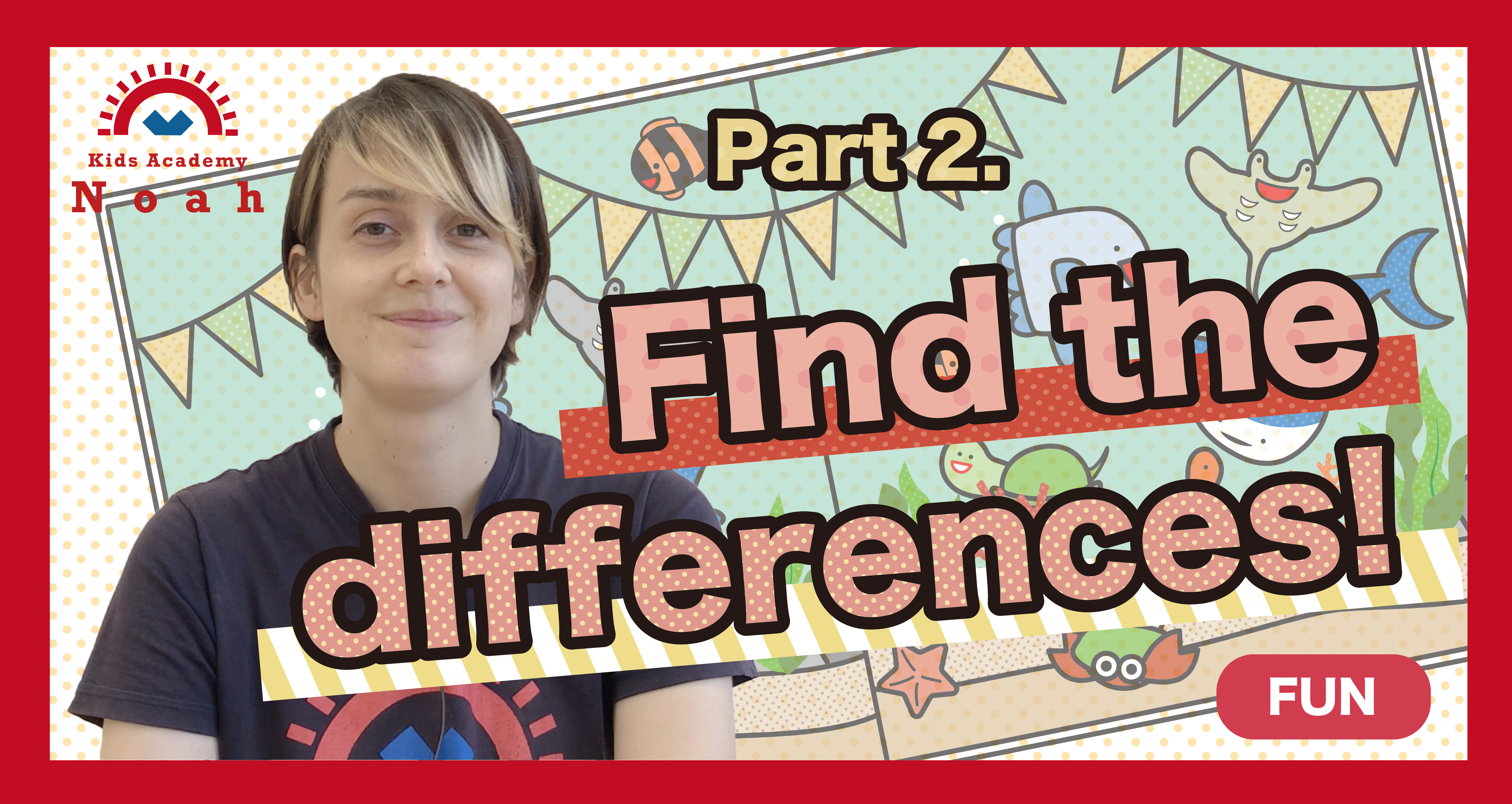 Find the differences②-FUN-