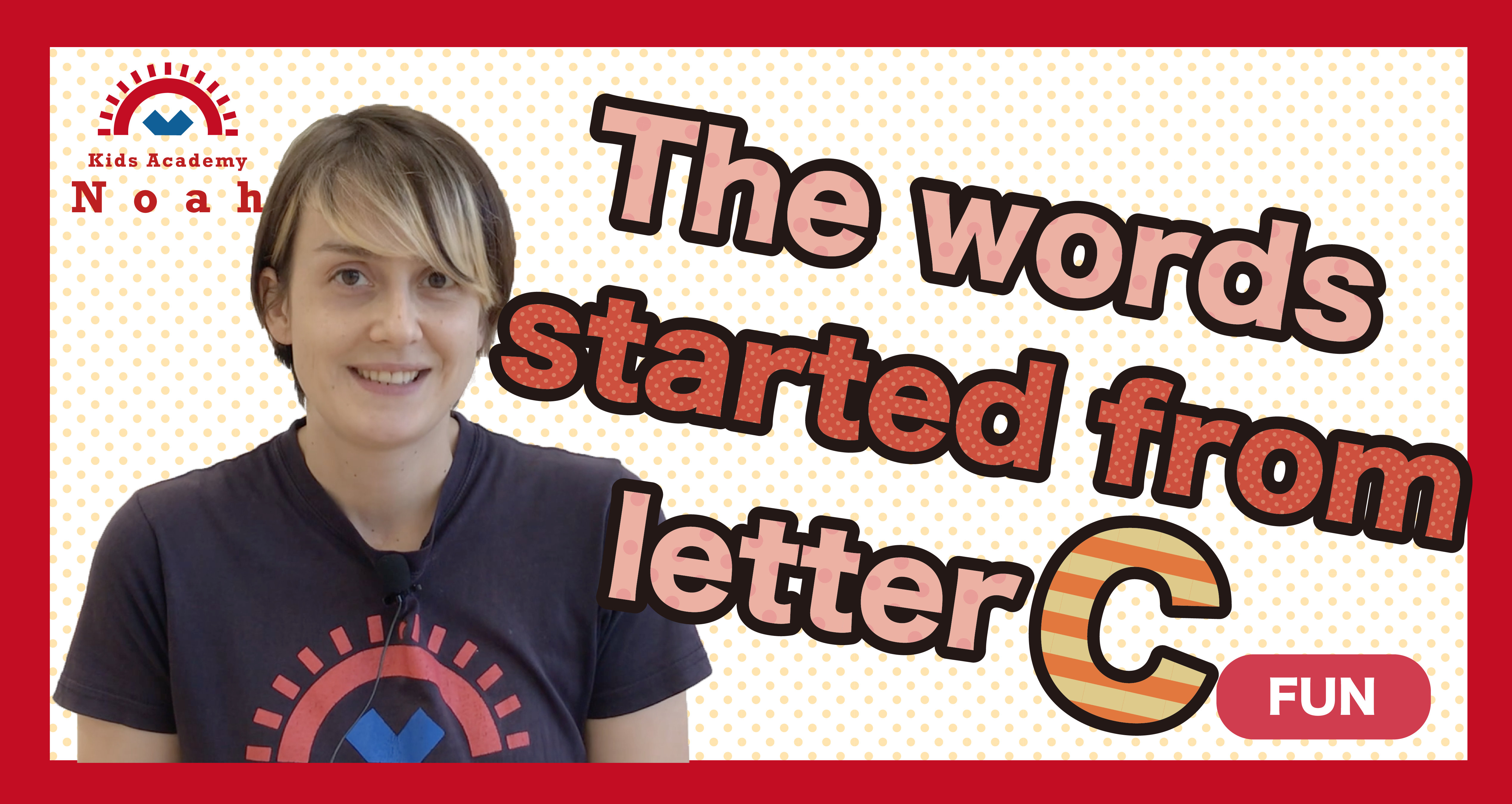 The words started from letter C-FUN-